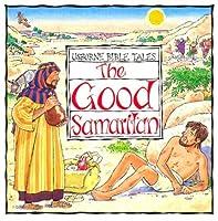 The Good Samaritan (Usborne Bible Tales)