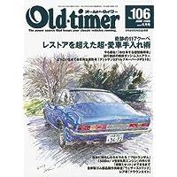 Old-timer (オールドタイマー) 2009年 06月号 [雑誌]