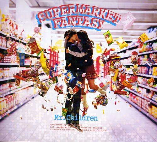 Supermarket Fantasy / Mr.Children