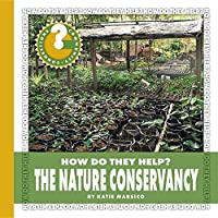 The Nature Conservancy (Community Connections: How Do They Help?)