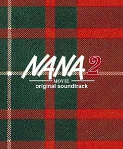 NANA2 オリジナル・サウンドトラック (完全生産限定盤)(DVD付)