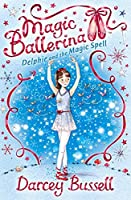 Delphie and the Magic Spell (Magic Ballerina)