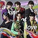 【早期購入特典あり】a kind of love(超特急ARENA TOUR 2018 Sweetest Battle field 告知ポスター付き)