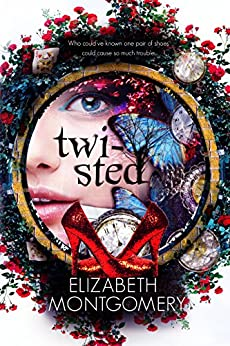 Twisted by [Montgomery, Elizabeth]