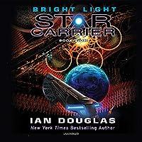 Bright Light: Star Carrier: Book Eight