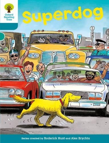 Oxford Reading Tree: Level 9: Stories: Superdogの詳細を見る