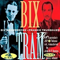 Bix & Tram: Master of the Reed and the Cornet by Bix Beiderbecke (2002-09-03)
