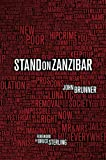 Stand on Zanzibar: The Hugo Award-Winning Novel (English Edition)