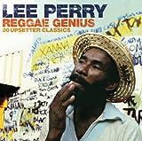 Reggae Genius: 20 Upsetter Classics by LEE PERRY (2011-03-08)