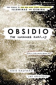 Obsidio - The Illuminae Files: book 3 by [Kaufman, Amie]