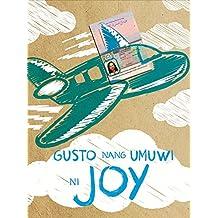 Gusto Nang Umuwi Ni Joy