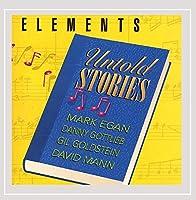Elements Untold Stories