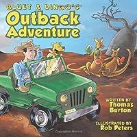 Bluey & Dingo's Outback Adventure