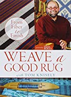Weave a Good Rug: From Fiber to Finish [DVD]