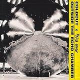 Outside The Echo Chamber [スペシャル・ブックレット封入/解説付/ボーナス・トラック収録 /国内盤](BRC548)