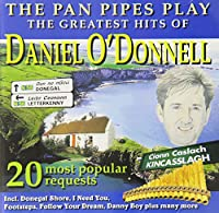 Pan Pipes Play Daniel O'donnel
