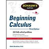Schaum's Outline of Beginning Calculus, Third Edition