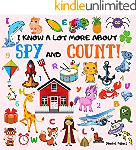 I Know A Lot More About Spy And Count!: Preschoolers, Pre K Education Beginning Book, Tracing and Counting Activities Game for Toddlers (English Edition)