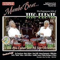 Mambo Beat 1: The Progressive Side of Tito Puente