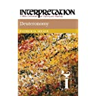 Deuteronomy (Interpretation, a Bible Commentary for Teaching and Preaching)