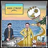 メン・アイ・トラスト (MEN I TRUST)