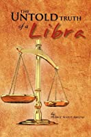 The Untold Truth of a Libra