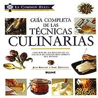 Le Cordon Bleu Guia Completa de las Technicas Culinarias