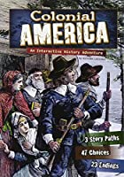 Colonial America: An Interactive History Adventure (You Choose: Historical Eras) by Allison Lassieur(2011-02-01)