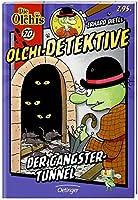 Olchi-Detektive Der Gangster-Tunnel