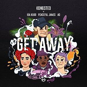 Get Away [Explicit]
