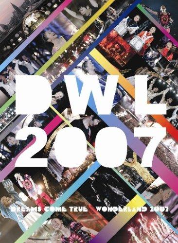 史上最強の移動遊園地 DREAMS COME TRUE WONDERLAND 2007 [DVD]