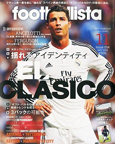 月刊フットボリスタ 2014年 11月号の詳細を見る