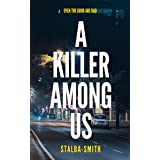 A Killer Among Us (The State of Affairs)