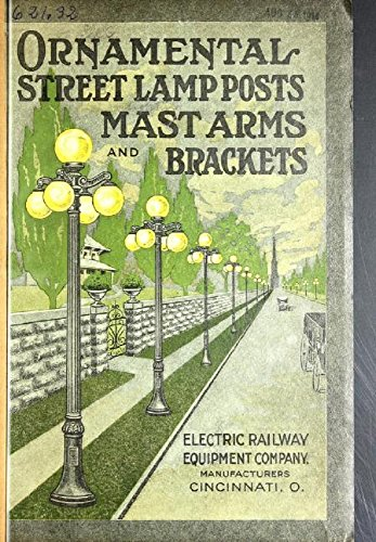 Ornamental Street Lamp Posts, Mast Arms and Brackets (English Edition)