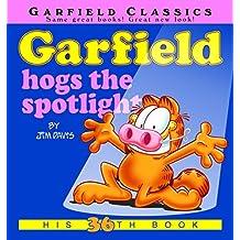 Garfield Hogs the Spotlight: His 36th Book