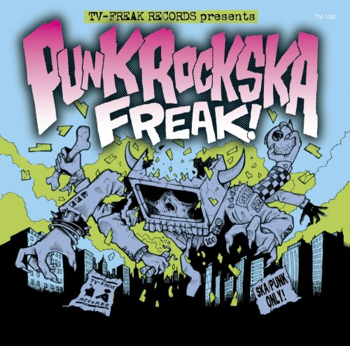 PUNK ROCK SKA FREAK!