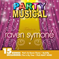 Party Musical: Tribute to Raven Symone