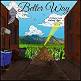 Better Way (feat. Mahkess)