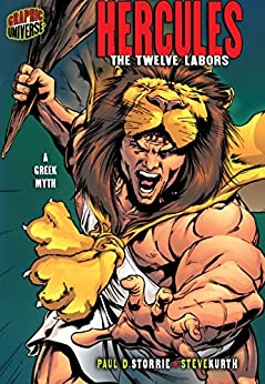 Hercules: The Twelve Labors [A Greek Myth] (Graphic Myths and Legends) by [Storrie, Paul D.]