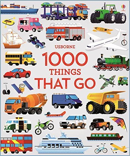 1000 Things That Go (1000 Pict...