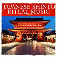 Japanese Shinto Ritual Music (Digitally Remastered) by Various Artists (2012-05-03)