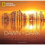 National Geographic Dawn to Dark Photographs: The Magic of Light
