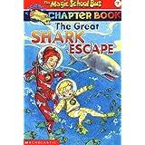 The Great Shark Escape (The Magic School Bus)