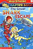 The Great Shark Escape (The Magic School Bus)