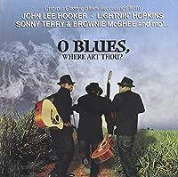 O Blues Where Art Thou?