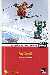 So Cool! (MINI DUAL) Paperback