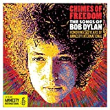 Chimes of Freedom: the Songs of Bob Dylan Honoring