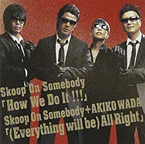How We Do It!!!/(Everything Will Be)All Right