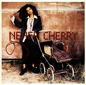 Amazon.co.jp: Neneh Cherry : H...