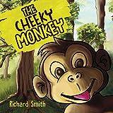 The Cheeky Monkey (English Edition)